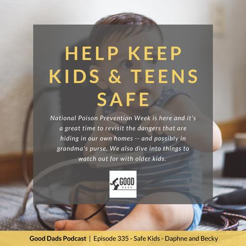 KEEPING KIDS & TEENS SAFE