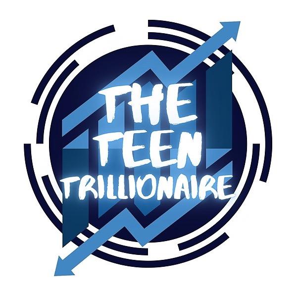 The Teen Trillionaire