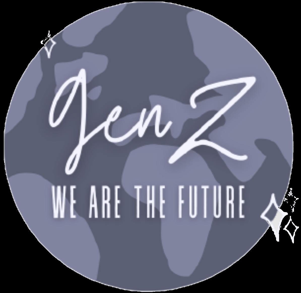 Gen Z We Are The Future