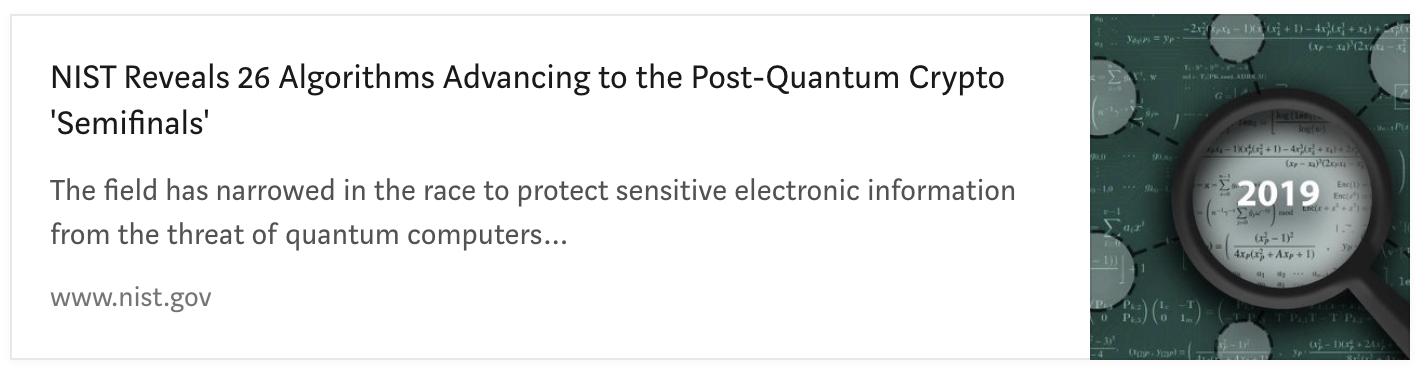 NIST Revelas 26 Algorithms advancing to Post-Quantum Crypto Semifinals