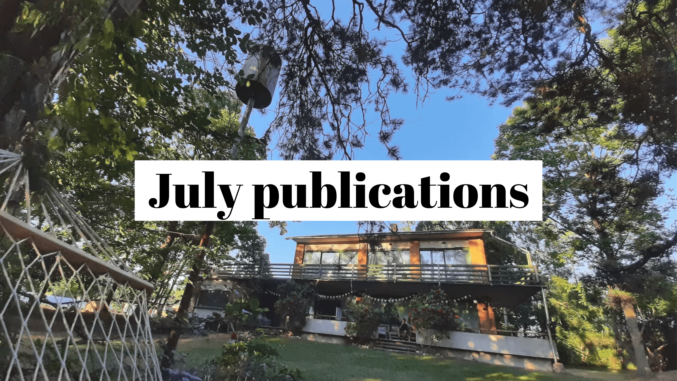 Our July 2021 publicity recap