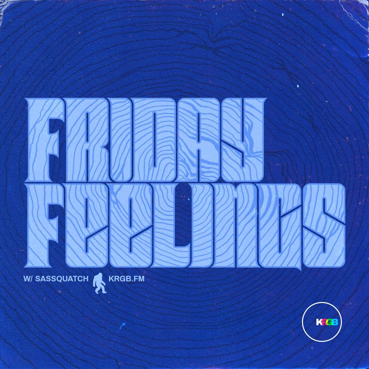 Show art for Friday Feelings