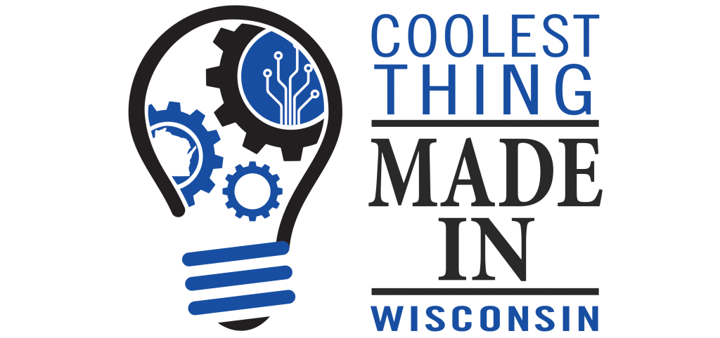 Nominations for Coolest Thing Made in Wisconsin 2021