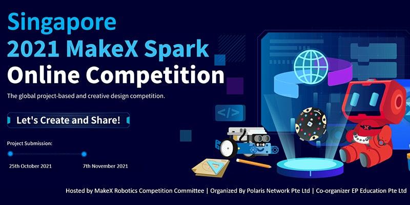 MakeX Spark 2021 Robotics Online Competition