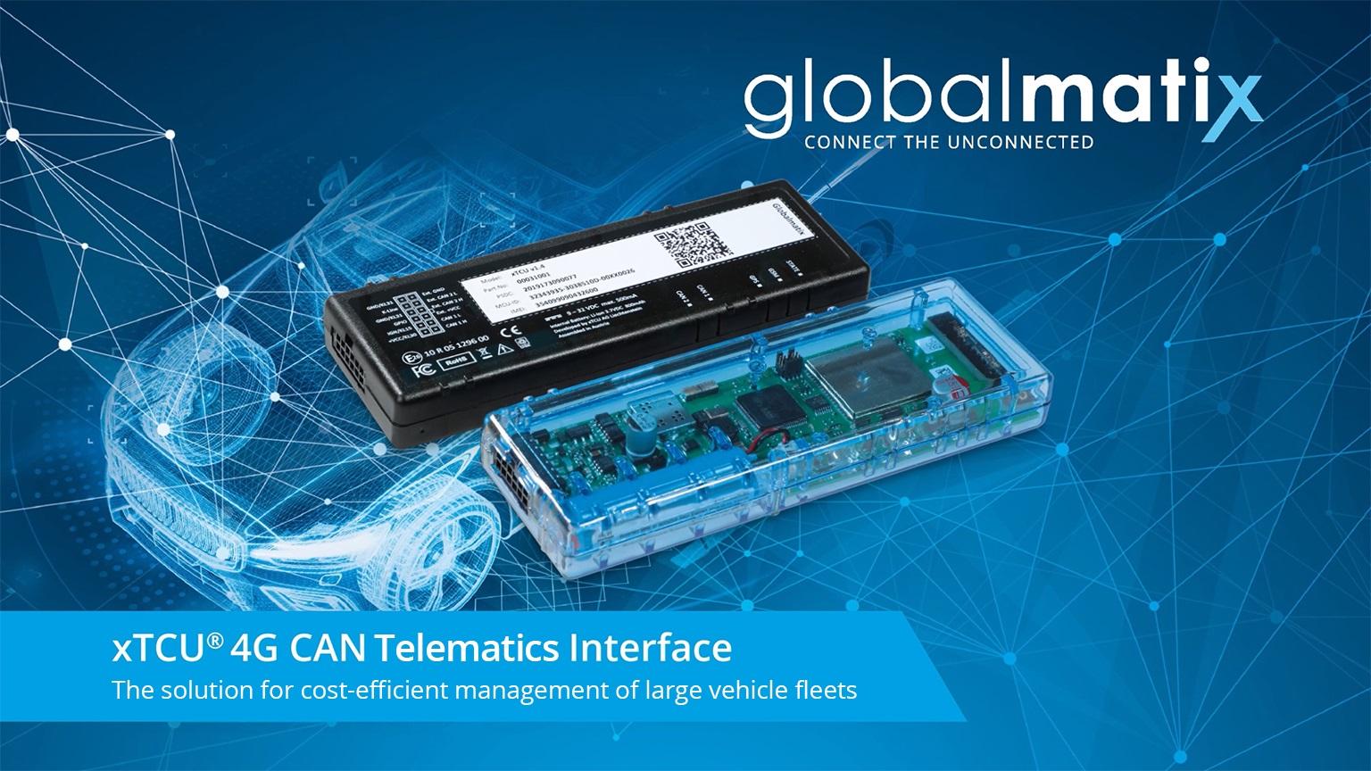 GlobalmatiX Telematics Solution for xTCU Telematics Interface – the New Dimension...