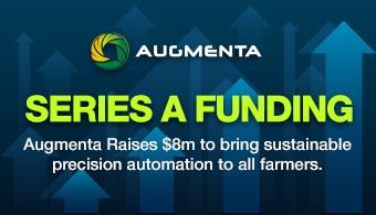 Augmenta Raises $8m to bring sustainable precision automation to all farmers.