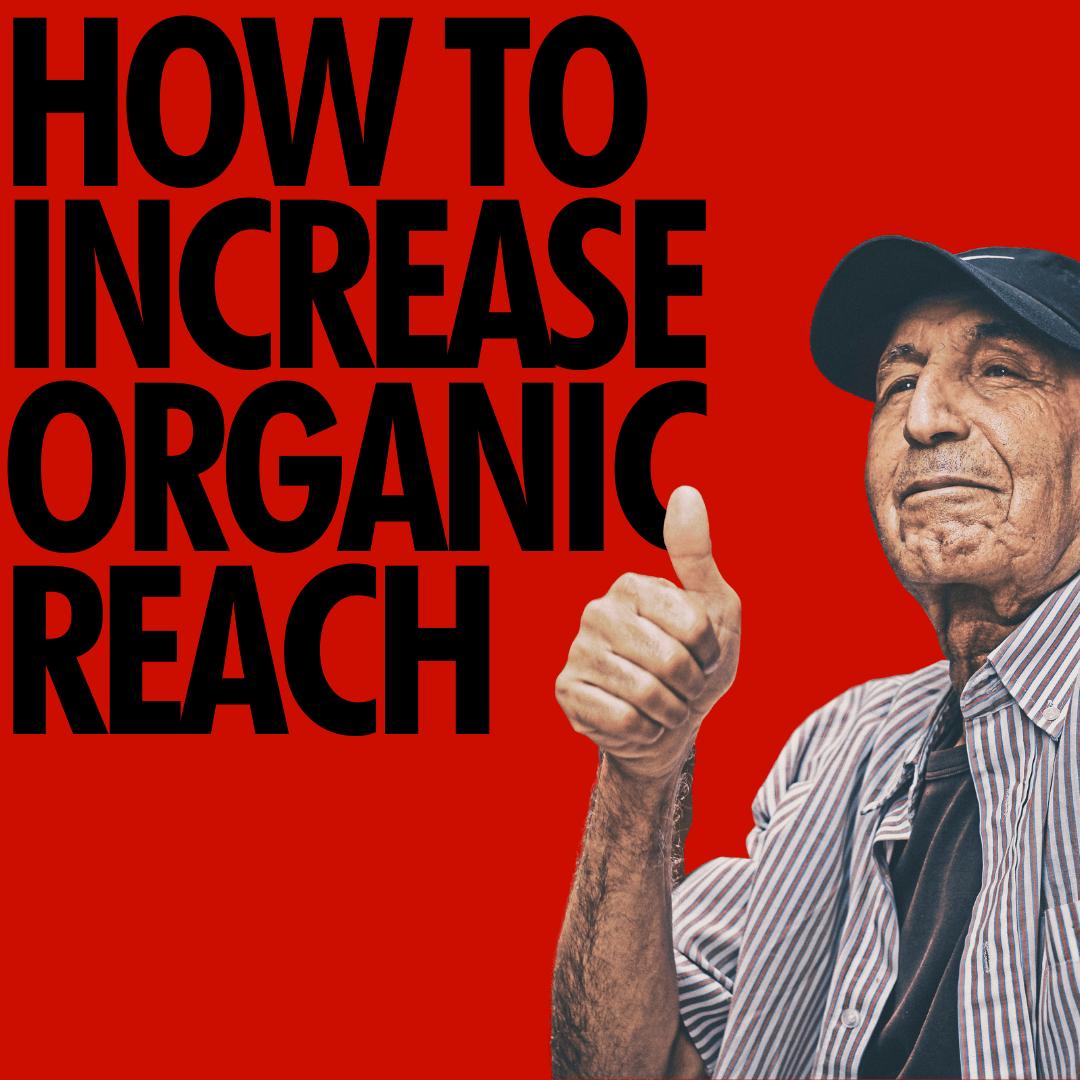 How To Increase Organic Reach