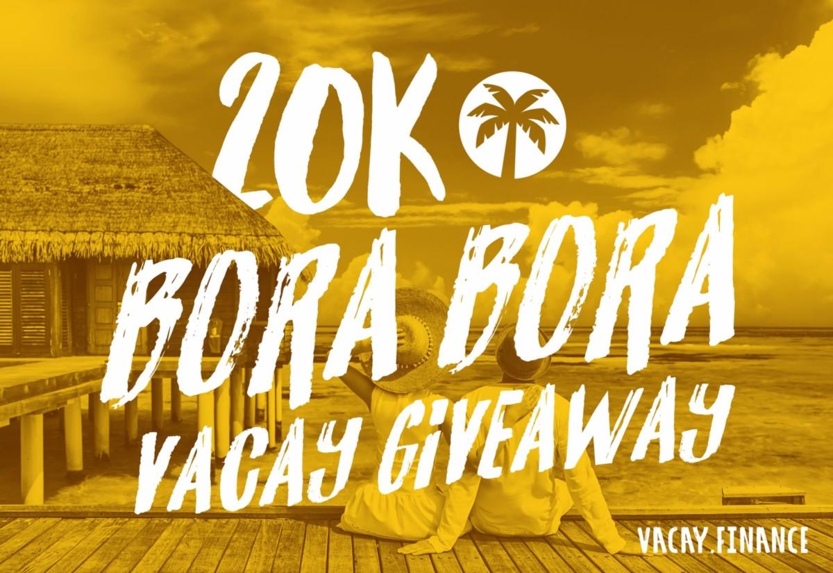 Vacay : Bora Bora Experience Giveaway