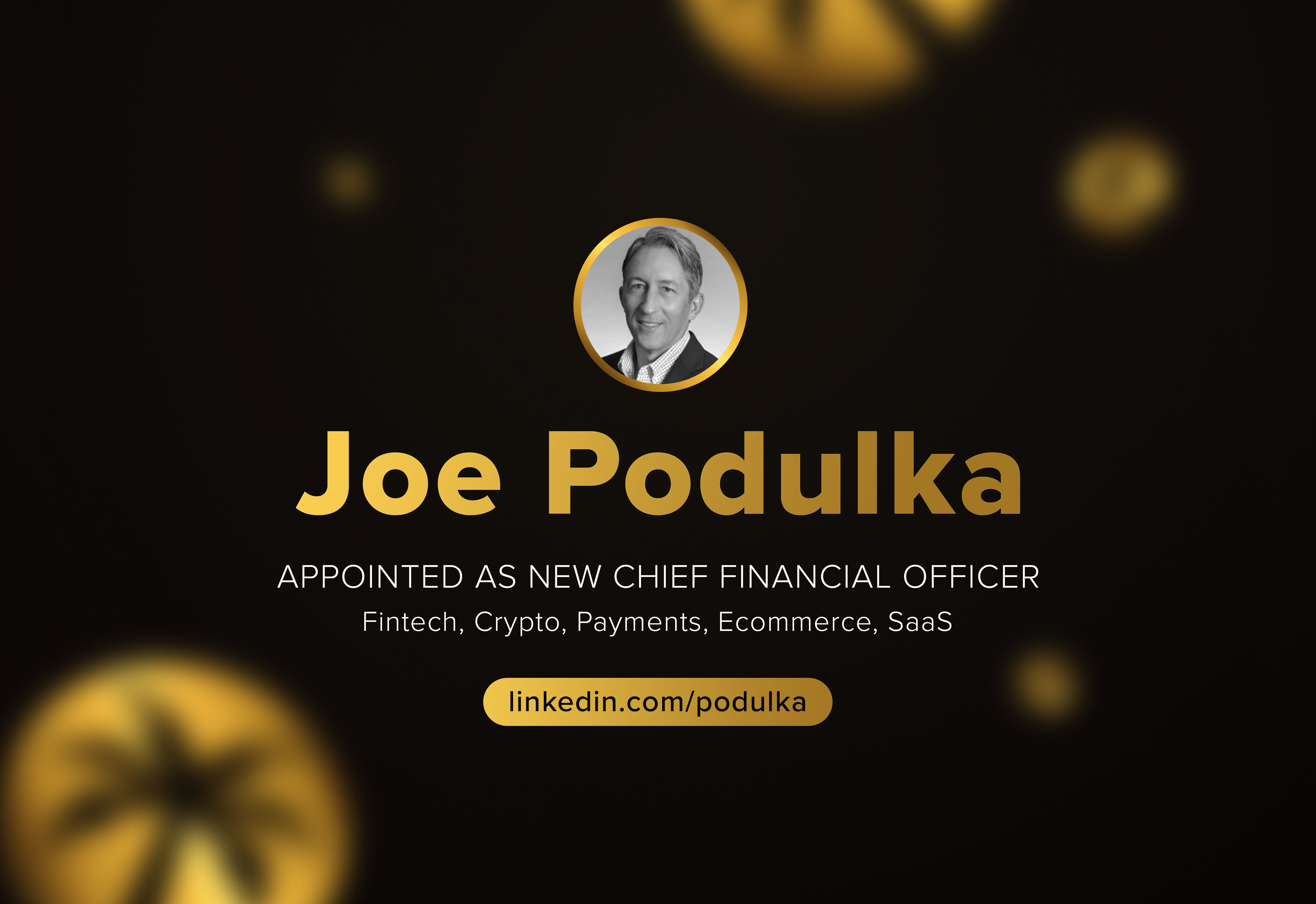 Vacay : Joe Podulka Appointed as New Chief Financial Officer
