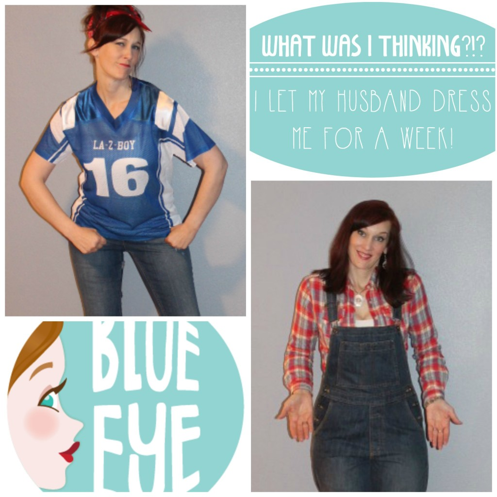 What Was I Thinking? I Let My Husband Dress Me for a Week!