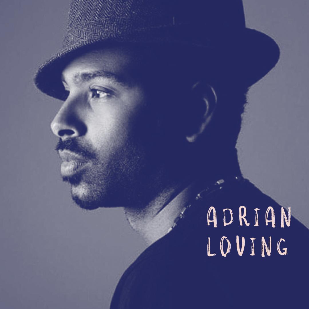 Adrian Loving