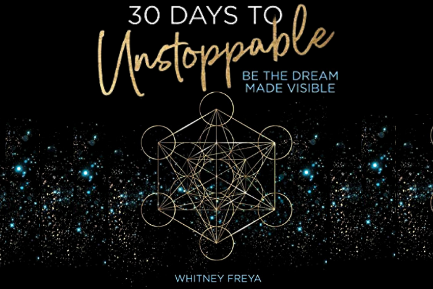 30 Days to Unstoppable: Be the Dream Made Visible