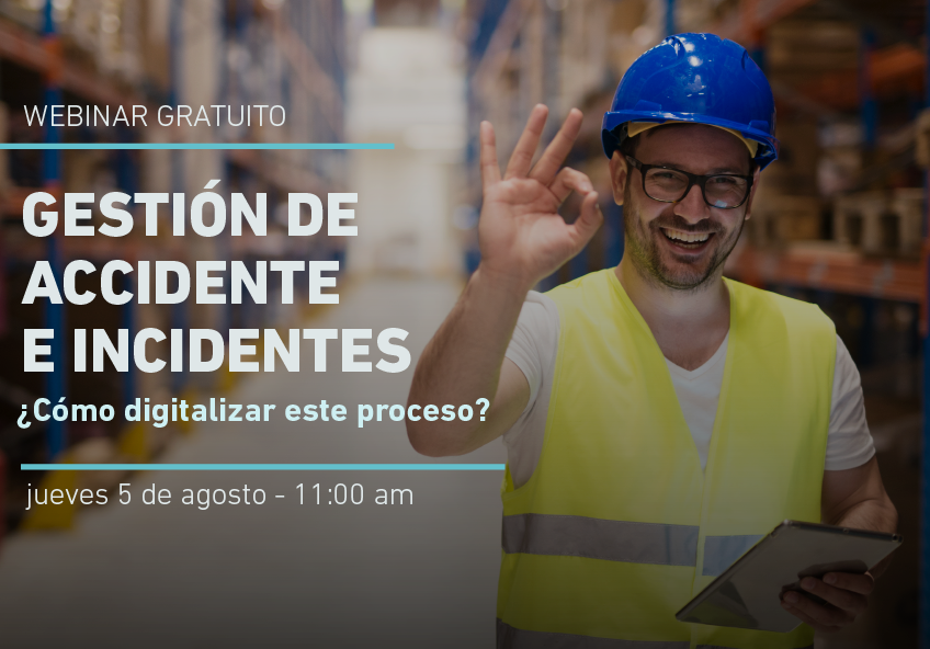 """WEBINAR: Gestión de Accidentes e Incidentes: """"¿Cómo digitalizar este proceso?"""""""