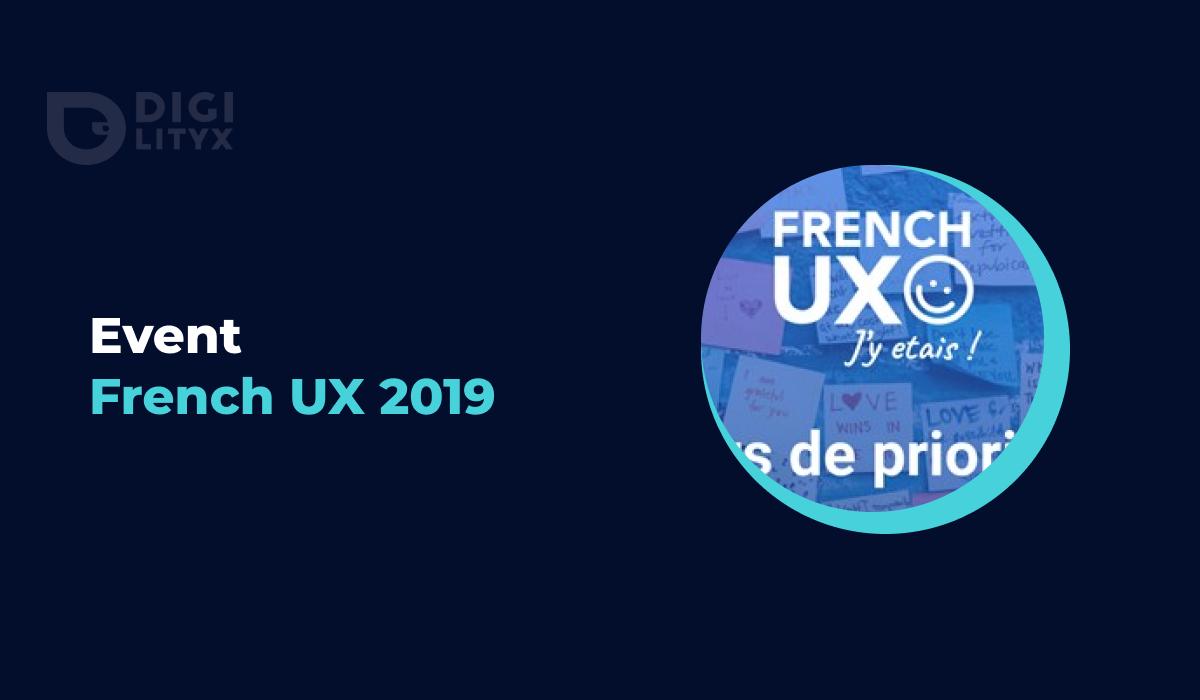 Découvrez la proposition de valeur de French UX, communauté montante d'UX designer, et le déroulé du MeetUp dans les locaux de Digilityx.