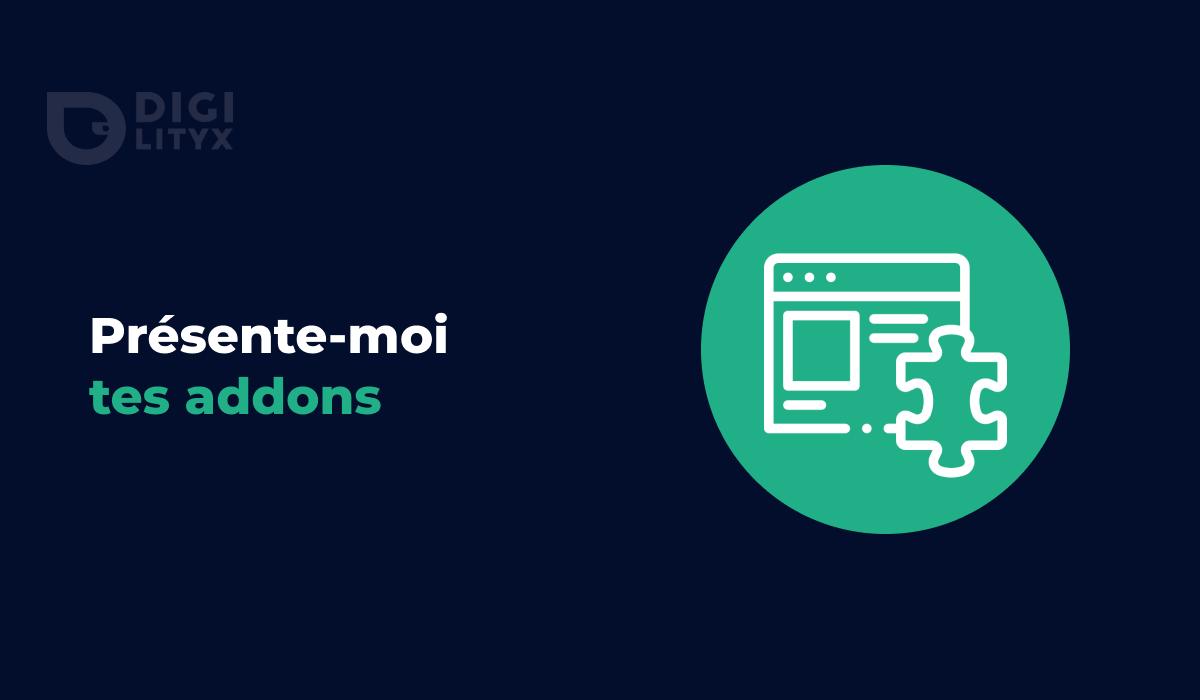 On continue notre série d'articles sur les AddOns ! Aujourd'hui, c'est Julien, expert Product Owner, qui va vous parler de ses trois add-ons préférés.