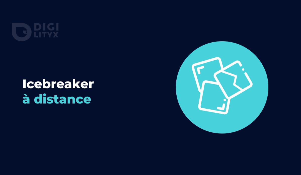 Les icebreakers sont la clé pour démarrer efficacement un atelier à distance. Découvrez nos exemples et nos conseils sur le sujet !