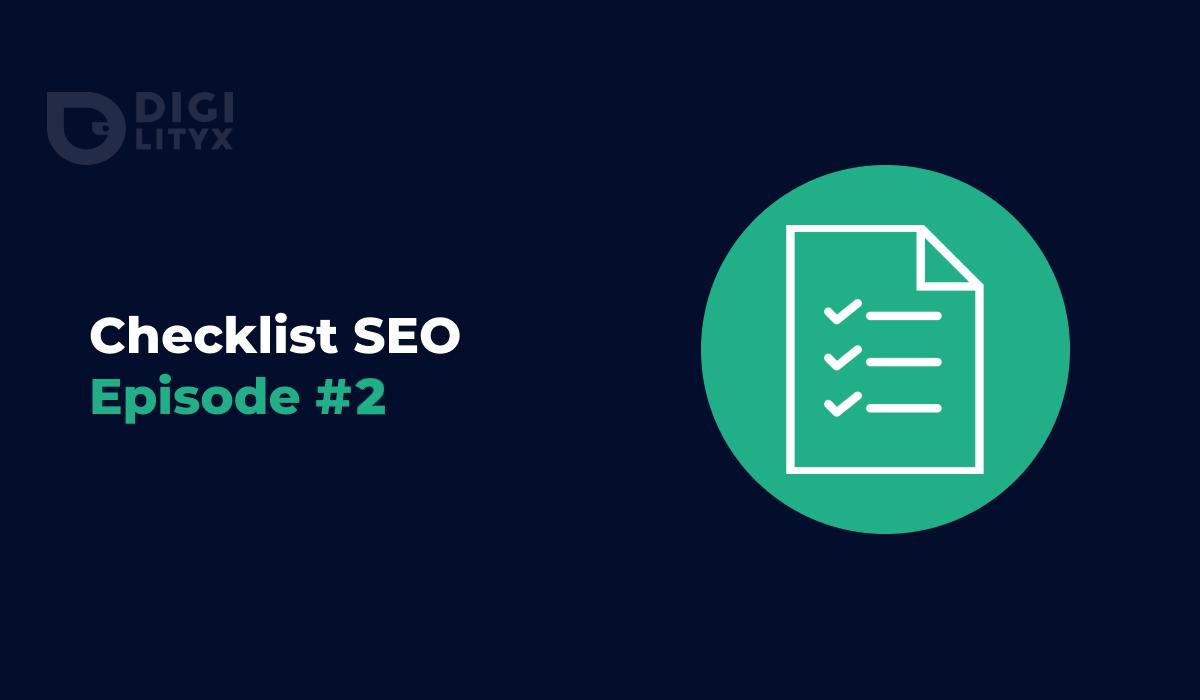 2e épisode de notre checklist SEO : ayez toutes les clés en main pour réaliser votre propre audit technique et téléchargez gratuitement notre checklist.