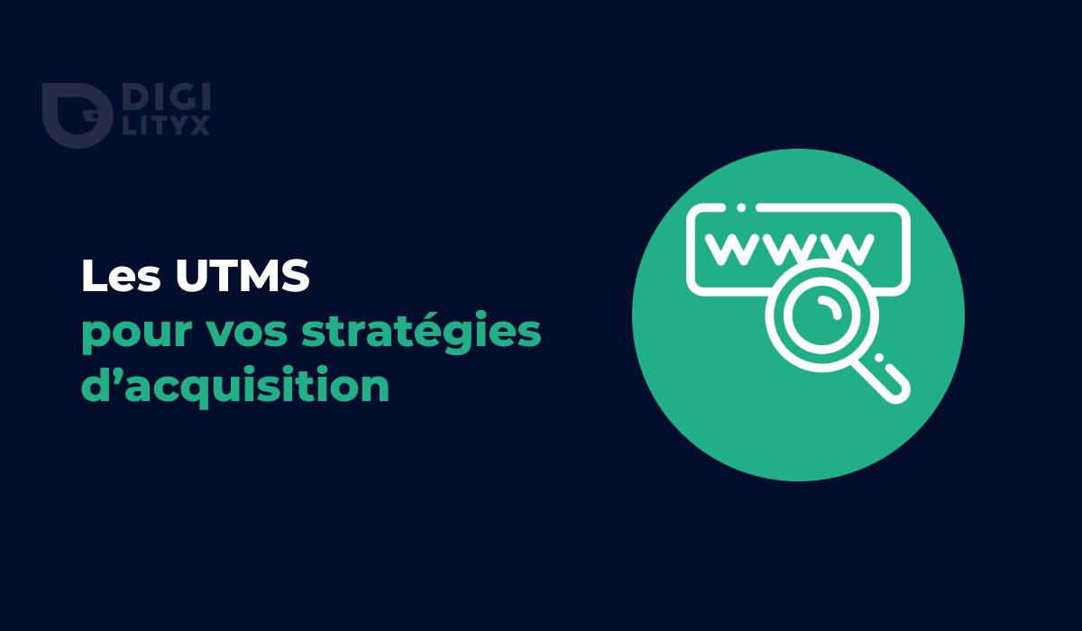 Découvrez pourquoi et comment utiliser les UTMs pour analyser avec précision les résultats de vos campagnes d'acquisition et faciliter leurs optimisations.