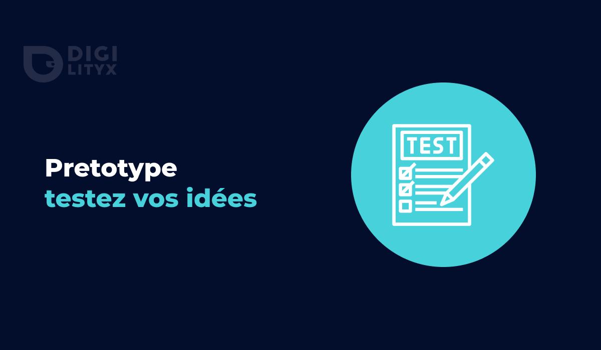 Le pretotype, permet aujourd'hui de valider la présence d'un marché ou mesurer l'adhésion de vos utilisateurs à votre idée avant même de lancer votre projet