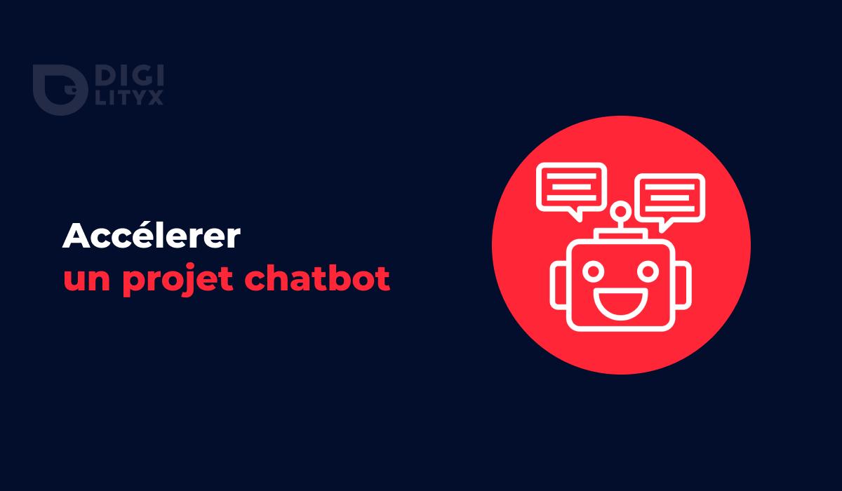 Comment accélérer pour créer votre chatbot ? Digilityx vous présente son outil de cadrage des projets chatbot et partage gratuitement sa méthode.
