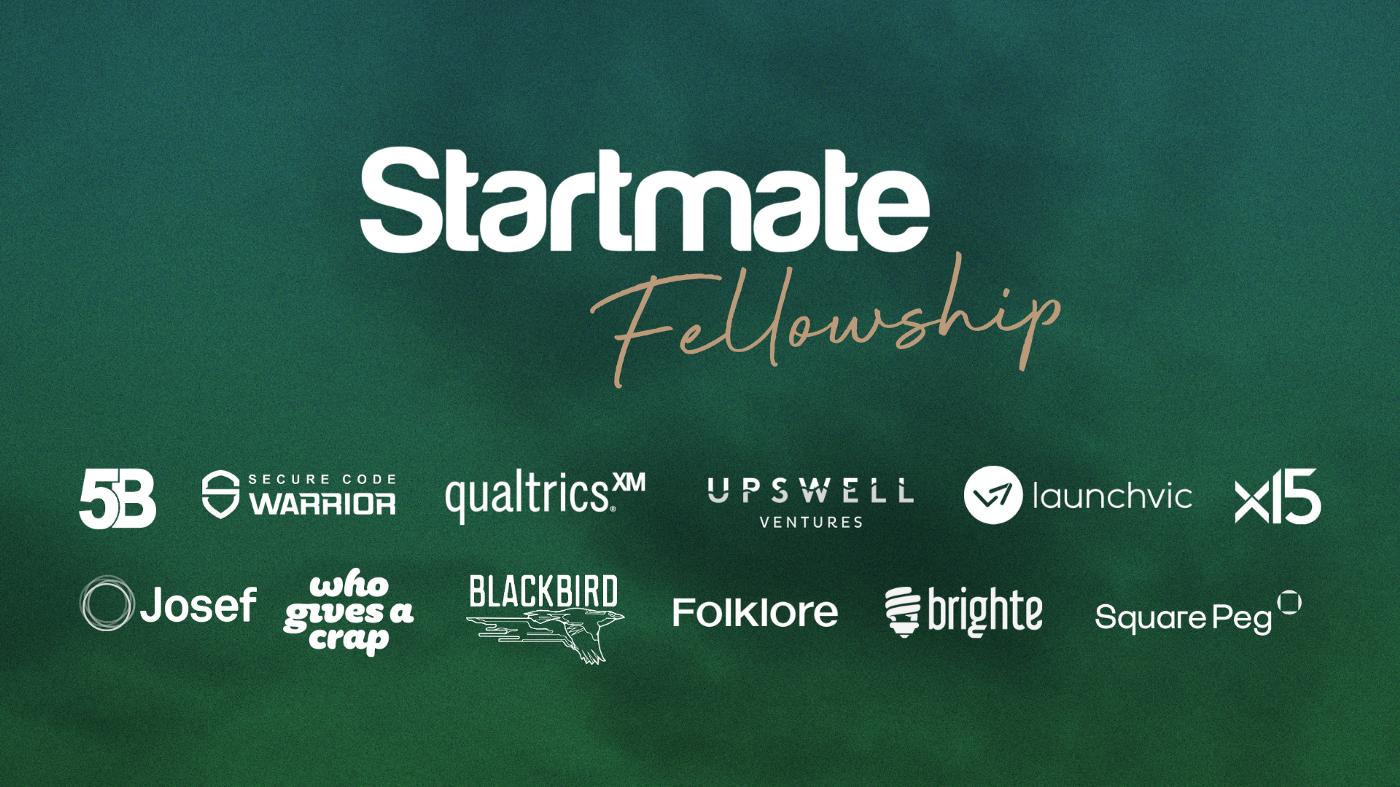 The Startmate Fellowship