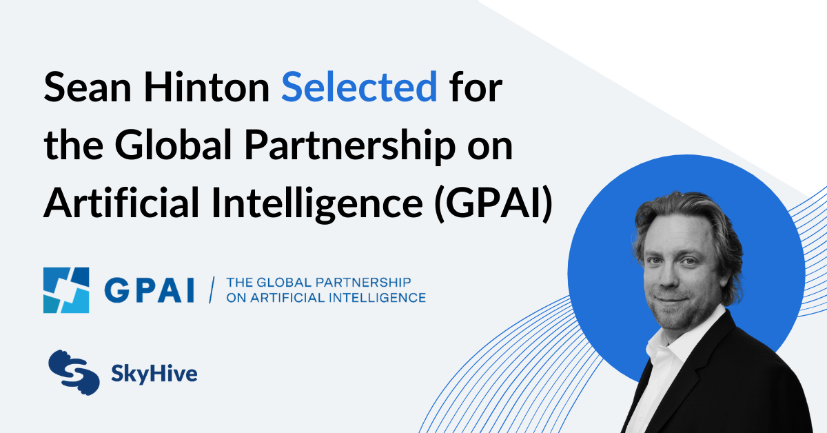 Sean Hinton Selected for the Global Partnership on Artificial Intelligence (GPAI)