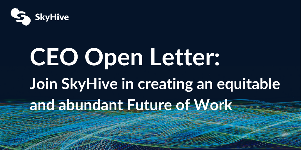 Join SkyHive in Creating an Equitable and Abundant Future of Work