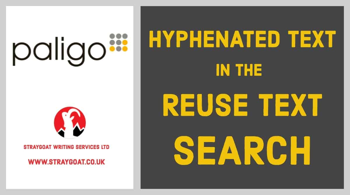 Use the Reuse Text feature in Paligo to Search for Hyphenated Text