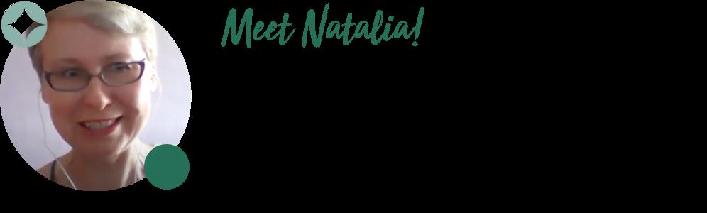 Meet Natalia!
