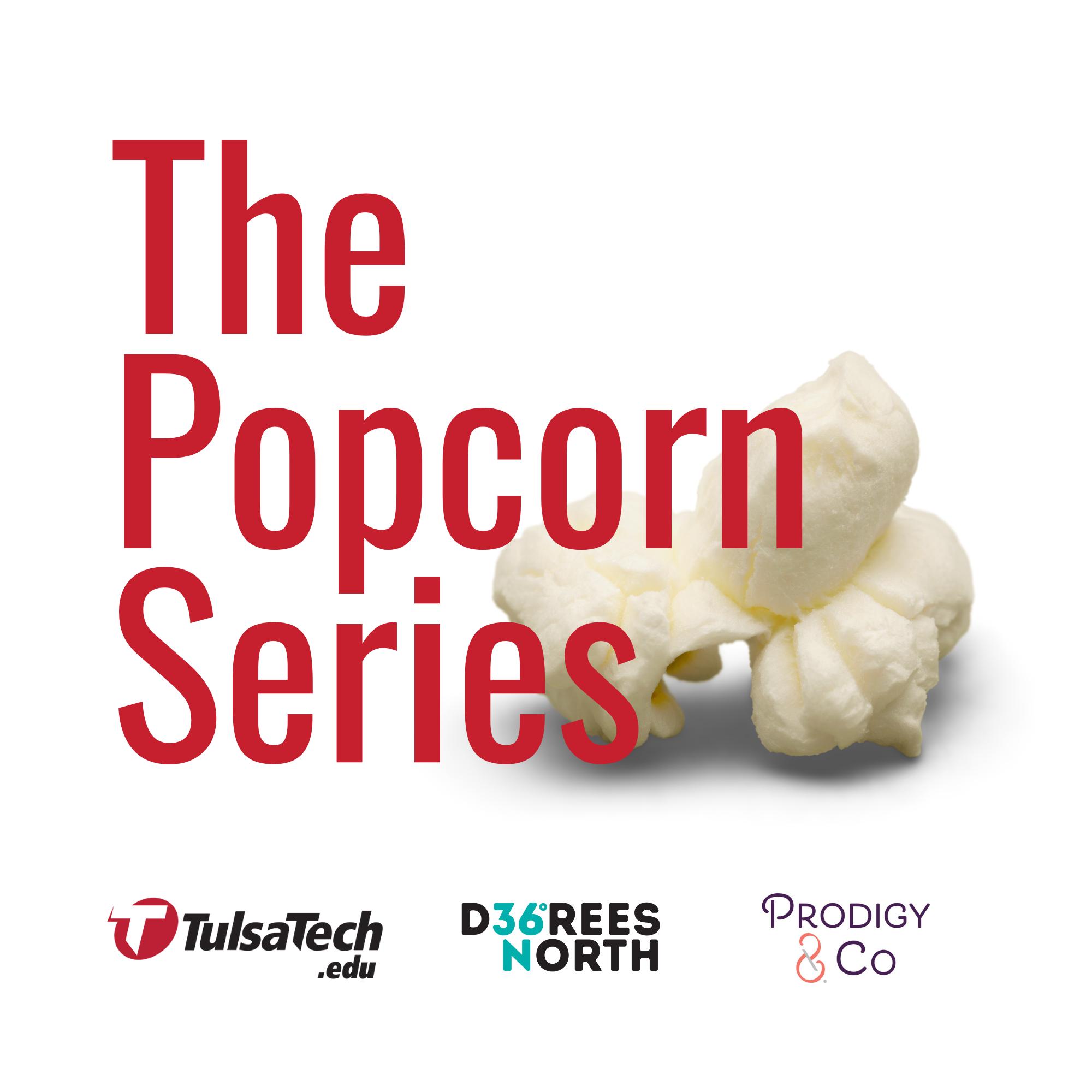 The Popcorn Series
