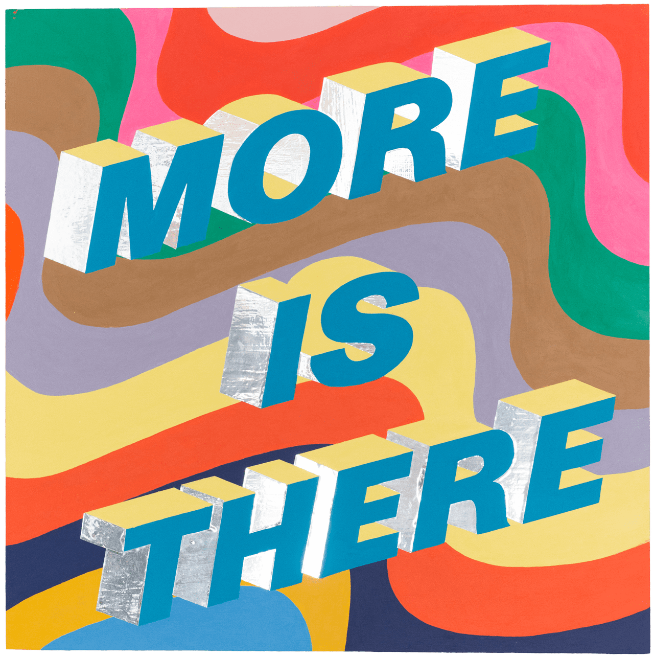 More Is There, 2017
