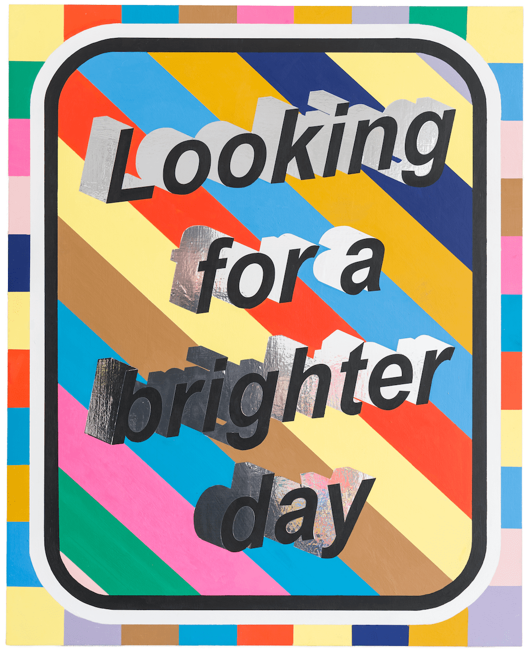Looking For A Brighter Day, 2017
