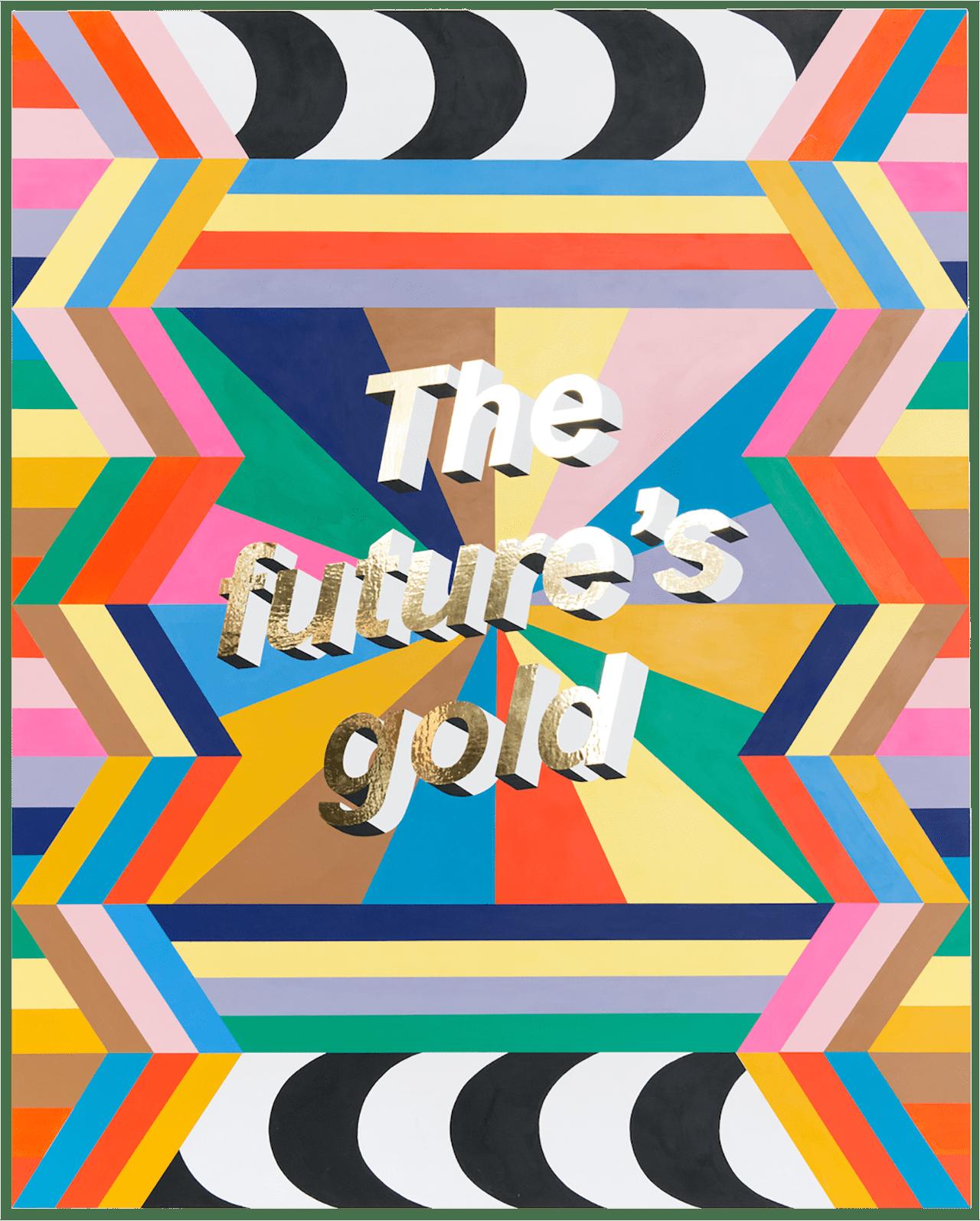 The Future's Gold, 2017