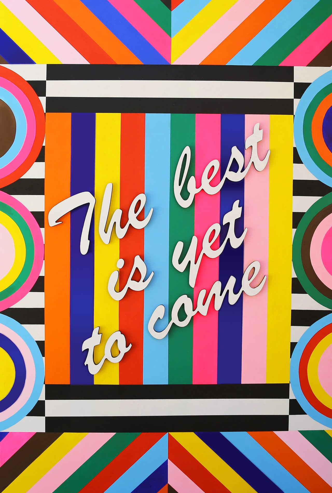 The best is yet to come, 2015