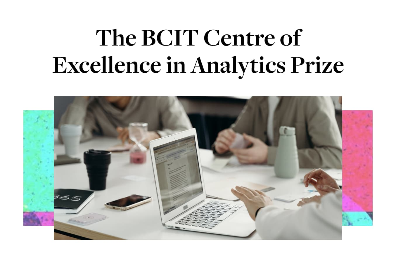 """graphic of 3 people sitting infront of their computers titled """"The BCIT Centre of Excellence in Analytics Prize"""""""