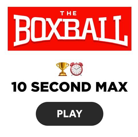 The Boxball App - 10 second max