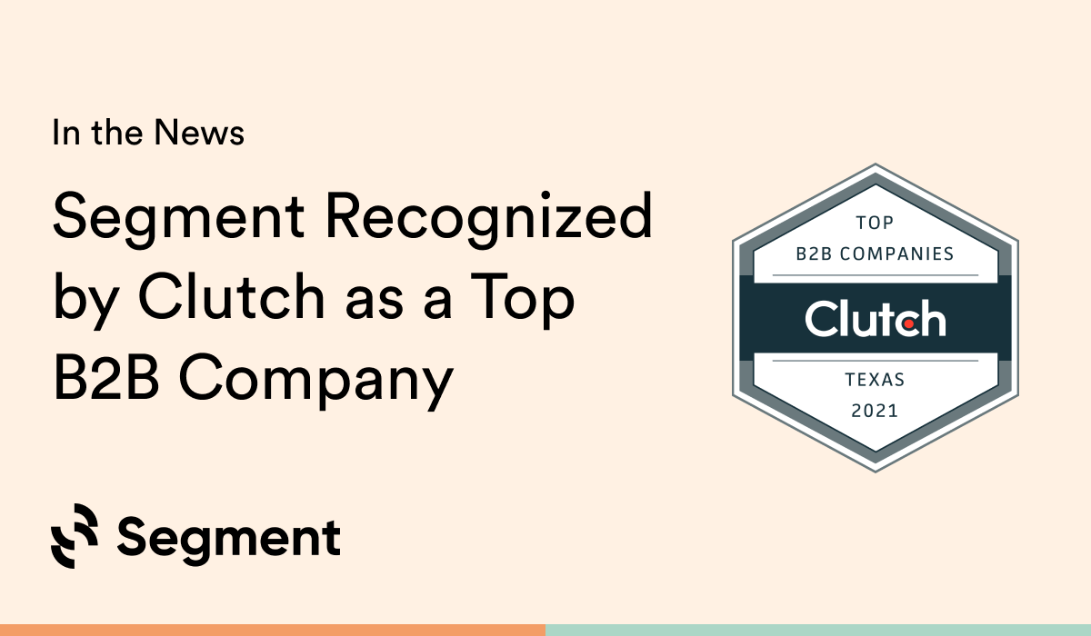 Segment Recognized by Clutch as a Top B2B Company