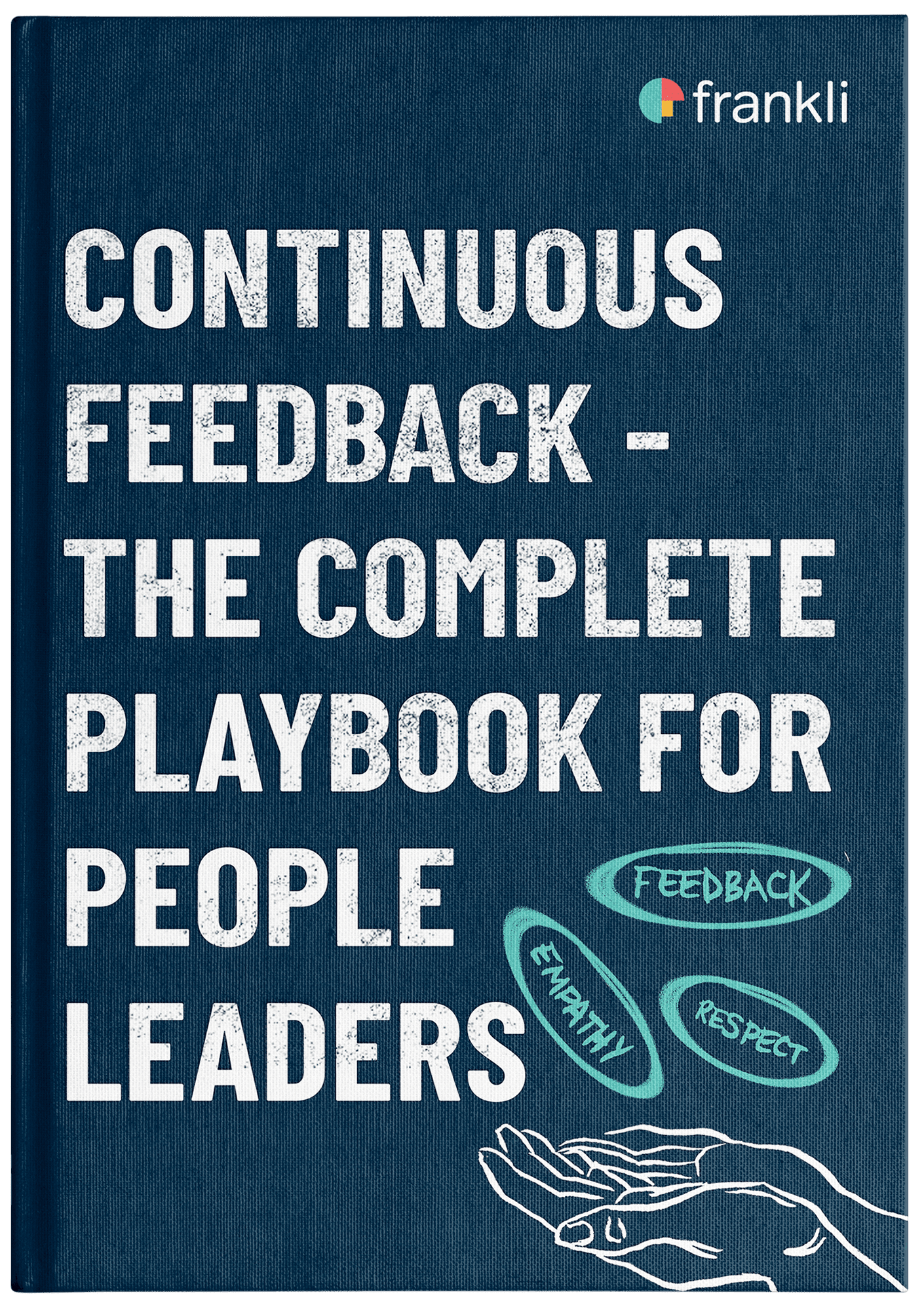 eBook cover in the frankli branded colour scheme for the eBook 'Continuous Feedback - The Complete Playbook'