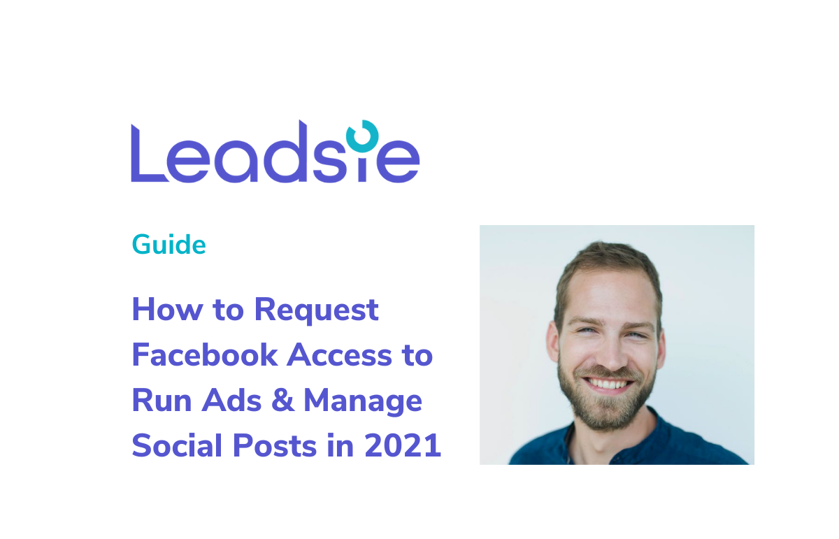 How to Request Access to Facebook Pages, Ad Accounts and Business Managers in 2021 (without confusing your clients)