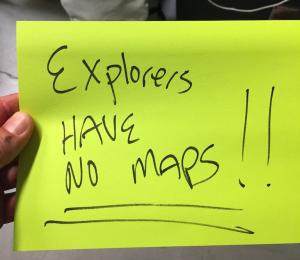 Explorers Have No Maps Post-It