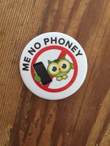 """Me No Phoney"" button"