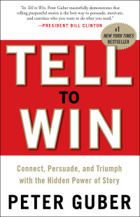 Tell to Win by Peter Guber