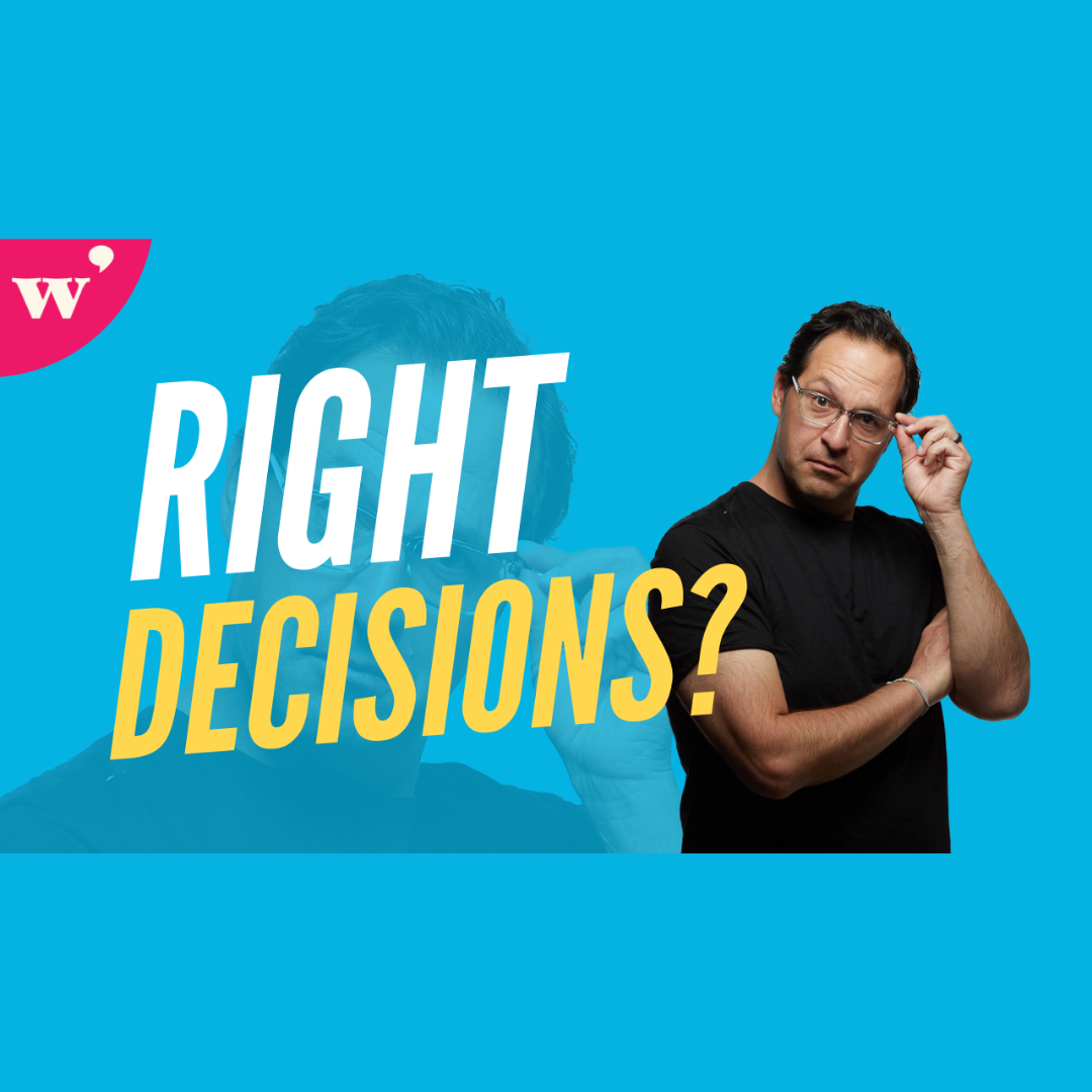 Make the Decision Right