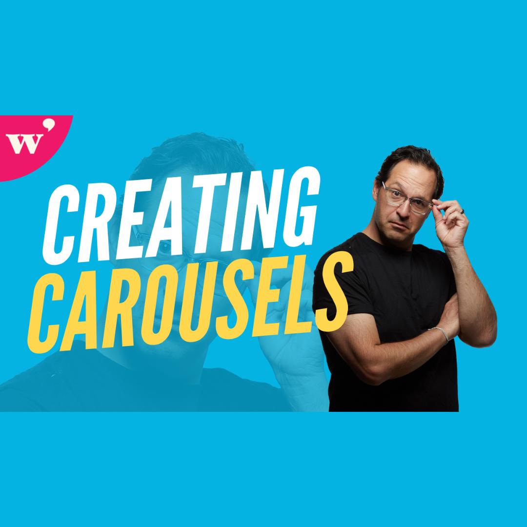 Creating Carousels