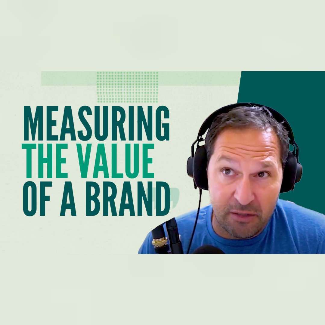How Do You Measure the Value of a Brand?