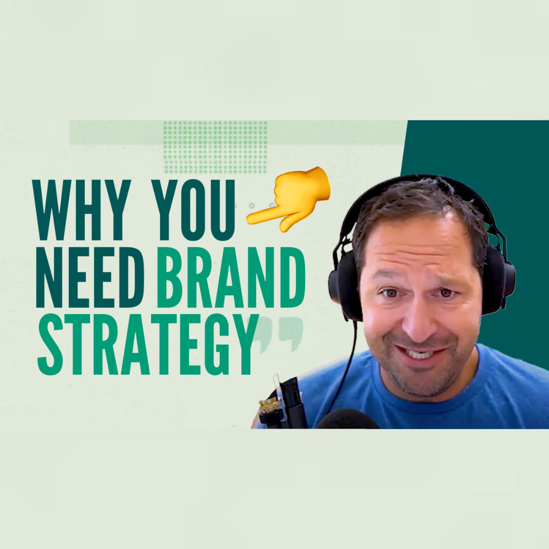 What Is Brand Strategy and Why Do YOU Need It?