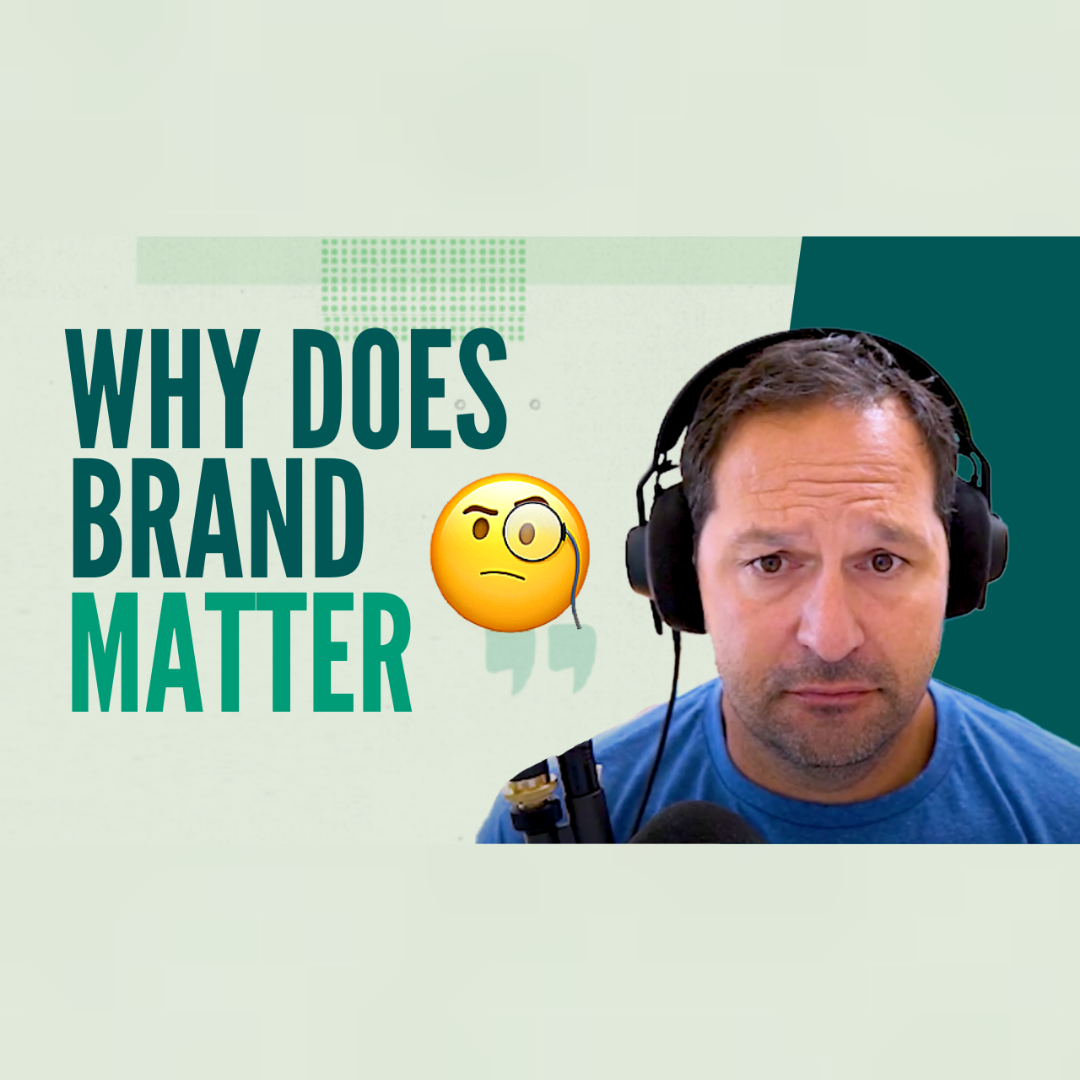 Why Does Brand Matter?