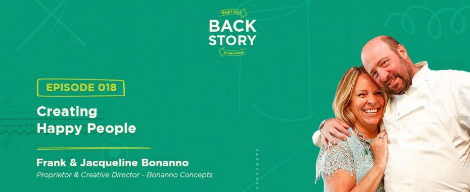BGBS 018: Frank and Jacqueline Bonanno | Bonanno Concepts | Creating Happy People