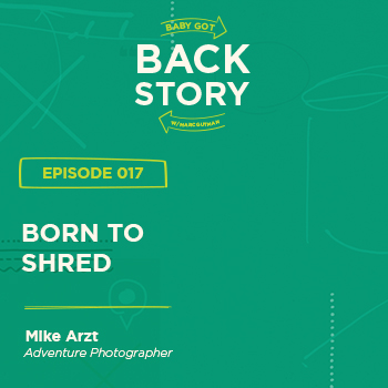 BGBS 017: Mike Arzt | Co-Pilot of The Public Works | Born To Shred