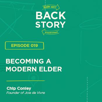 BGBS 019: Chip Conley | Founder of Joie de Vivre | Becoming A Modern Elder